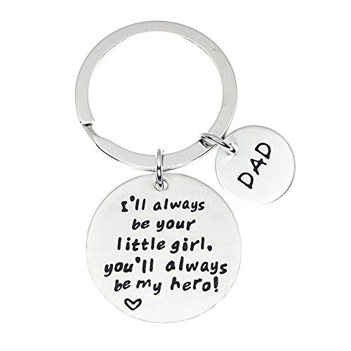 XYBAGS Keychain Gifts for Dad Father, Fathers Day Gift Idea from Wife Daughter Son Kids, Ill Always Be Your Little Girl