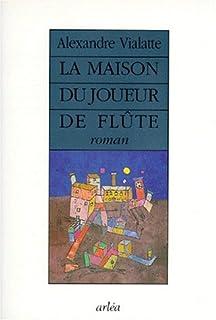 La maison du joueur de flûte : géographie du Grand Tourment