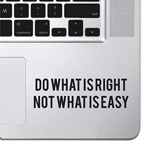 Do What Is Right Sticker Decal MacBook Pro Air 13 15 17 Keyboard Keypad Mousepad Trackpad Laptop Retro Vintage Inspirational Text Quote Laptop Sticker iPad Sticker Self Adhesive Vinyl