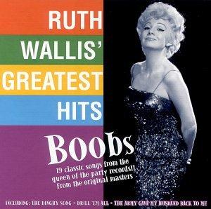 boobs-ruth-wallis-greatest-hits