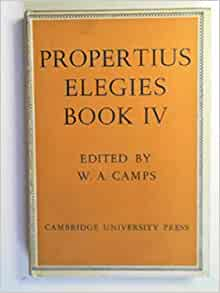 Elegies, book IV: W.A. (ed) PROPERTIUS / CAMPS: Amazon.com ...