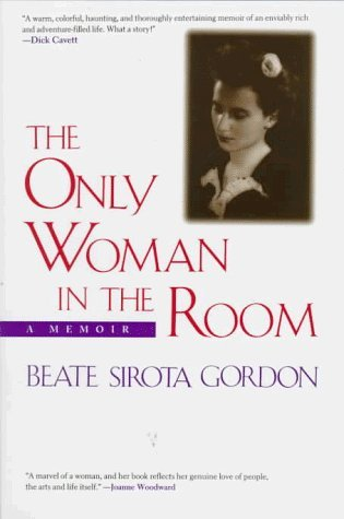 By Beate Sirota Gordon - The Only Woman in the Room: A Memoir (1999-02-16) [Hardcover]