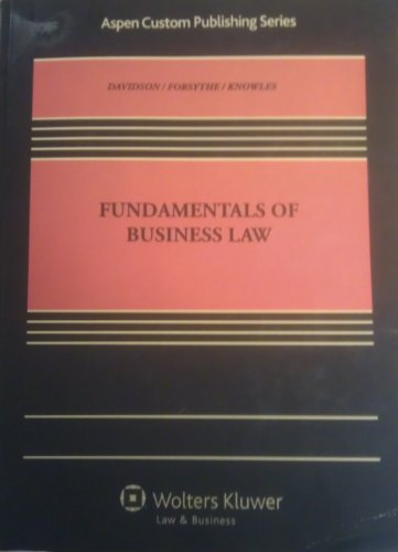 Fundamentals of Business Law (Aspen Custom Publish