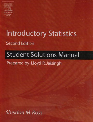 Student Solutions Manual for Introductory Statistics, Second Edition