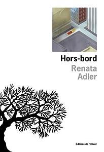 vignette de 'Hors-bord (Renata Adler)'