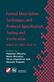 img - for Formal Description Techniques and Protocol Specification, Testing and Verification: FORTE X / PSTV XVII  97 (IFIP Advances in Information and Communication Technology) book / textbook / text book