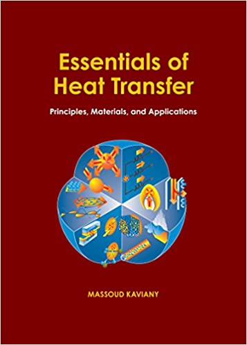Essentials of Heat Transfer: Principles, Materials, and Applications