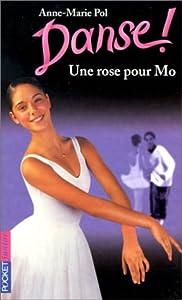 """Afficher """"Danse !. n° 7 Une rose pour Mo"""""""