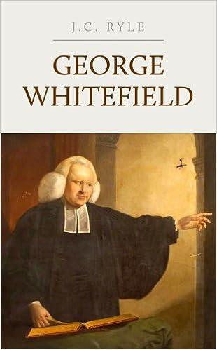 Read George Whitefield: A Biography PDF, azw (Kindle), ePub