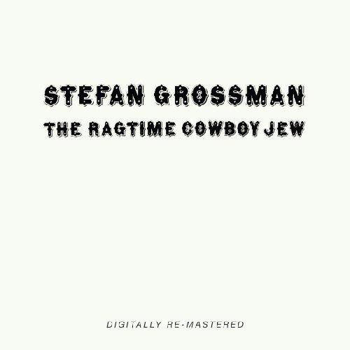 CD : Stefan Grossman - Ragtime Cowboy Jew (United Kingdom - Import)