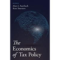 The Economics of Tax Policy
