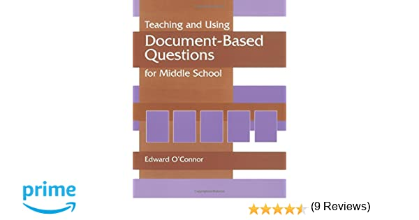 Amazon teaching and using document based questions for middle amazon teaching and using document based questions for middle school gifted treasury series 9781563089749 edward p oconnor books fandeluxe Gallery