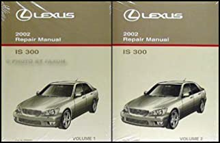2002 lexus is 300 repair shop manual 2 volume set original is300 rh amazon com Lexus IS300 Key Lexus IS300 Parts Catalog