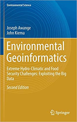 Environmental Geoinformatics: Extreme Hydro-Climatic and