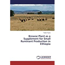 Browse Plant as a Supplement for Small Ruminant Production in Ethiopia