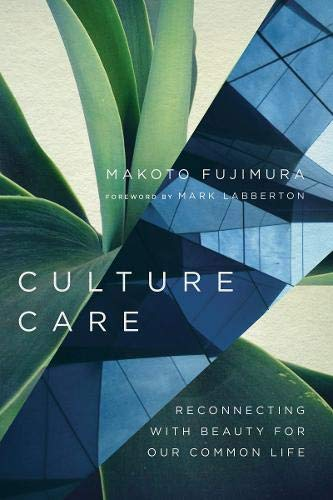 Culture Care: Reconnecting with Beauty for Our