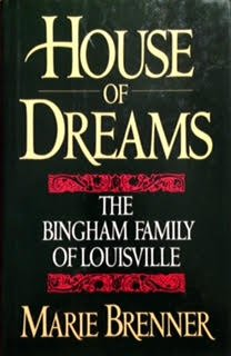 House of Dreams: The Bingham Family of Louisville