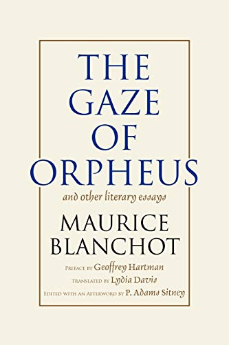 Gaze of Orpheus: and other literary - Reader Blanchot