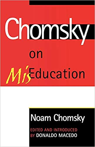 Chomsky on MisEducation (Critical Perspectives) (Critical