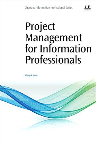 Project Management for Information Professionals por Margot Note