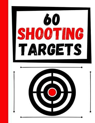 60 Shooting Targets: Large Paper Perfect for Rifles / Firearms / BB / AirSoft / Pistols / Archery & Pellet Guns (Range Indoor Gun)