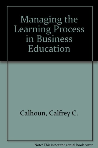 Managing the Learning Process in Business Education