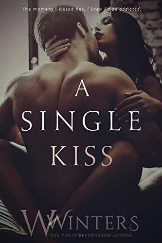 A Single Kiss (Irresistible Attraction Book 2)