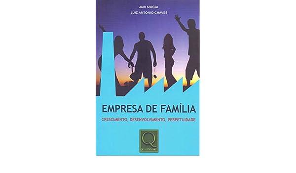 Empresa de Familia (Em Portugues do Brasil): Jair Moggi ...