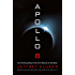 Apollo 8: The Thrilling Story of the First Mission to the Moon