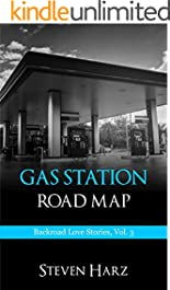 Gas Station Road Map: Backroad Love Stories, Vol. 3