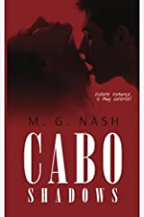 Cabo Shadows: Where Romance is Muy Caliente! Paperback