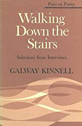 Walking Down the Stairs: Selections from Interviews (Poets on Poetry)