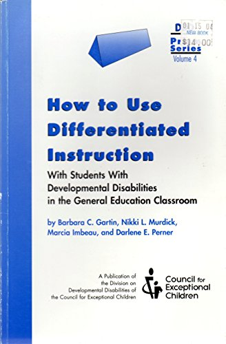 How to Use Differentiated Instruction With Students With Developmental Disabilities in the General Education Classroom