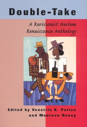Search : Double-Take: A Revisionist Harlem Renaissance Anthology