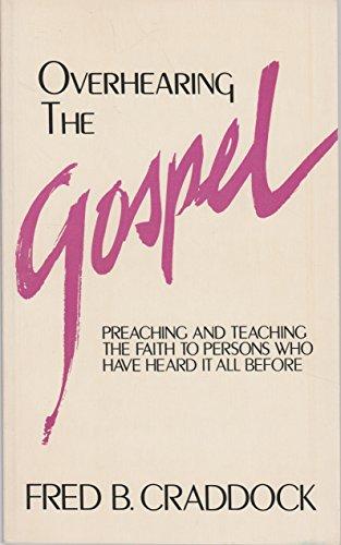 Overhearing the Gospel Paper