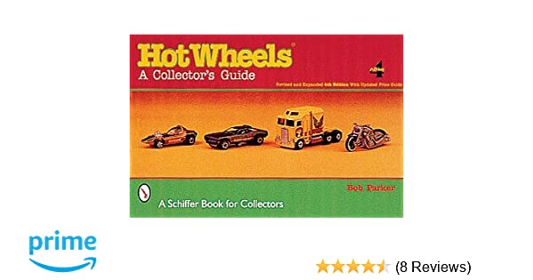 Hot wheels a collectors guide bob parker 9780764312175 amazon hot wheels a collectors guide bob parker 9780764312175 amazon books fandeluxe Choice Image
