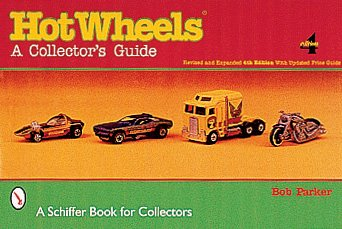 Hot Wheels Value (Hot Wheels: A Collector's)