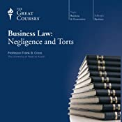 Business Law: Negligence and Torts |  The Great Courses