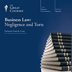 Business Law: Negligence and Torts