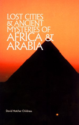Lost Cities Of Africa & Arabia (The Lost City Series)
