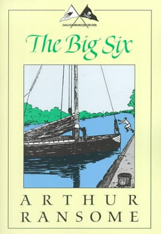 Download The Big Six: A Novel (Swallows and Amazons Series) PDF