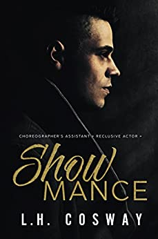 Showmance by [Cosway, L.H.]
