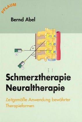 Schmerztherapie/Neuraltherapie: Zeitgemässe Anwendung bewährter Therapieformen