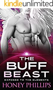 The Buff Beast: A SciFi Alien Romance (Exposed to the Elements Book 4)