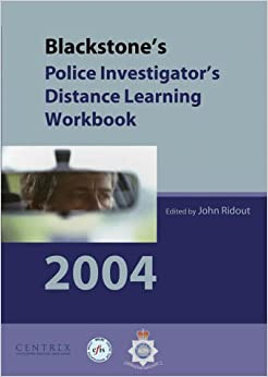 Blackstone's Police Investigator's Distance Learning Workbook 2004