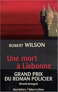 Une mort à Lisbonne, Wilson, Robert