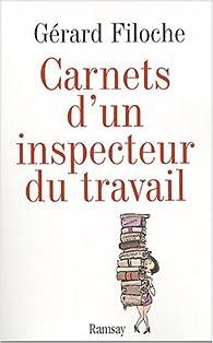 Les carnets noirs d'un inspecteur du travail par Gérard Filoche