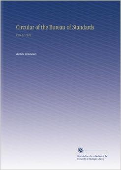 Circular of the Bureau of Standards: V.26-31 1910