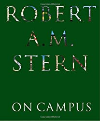 Robert A. M. Stern: On Campus