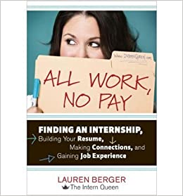 all work no pay finding an internship building your resume